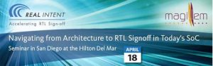 Navigating from Architecture to RTL Signoff in Today's SoC