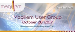 Magillem User Group: October 26, 2017 - Save the date